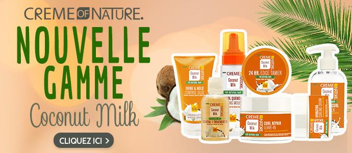 Nouvelle gamme Lait de Coco de CREME OF NATURE >>>