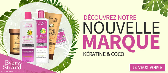 Every Strand nouvelle marque capillaire >>>