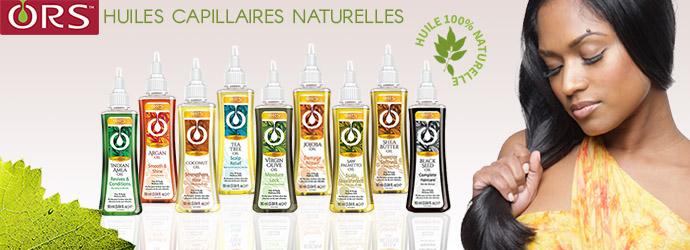ORS, huiles capillaires naturelles
