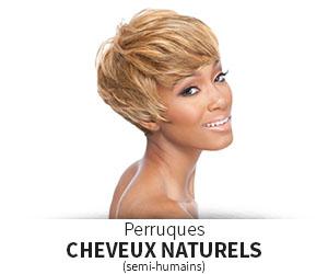 Perruques cheveux naturels (ou semi-humains)