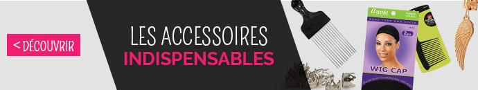 CLIQUEZ ICI - Découvrez notre sélection d'accessoires indispensables