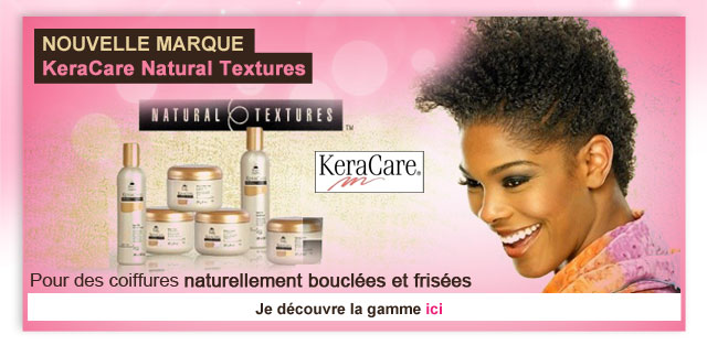 Nouvelle marque : Keracare Natural Textures
