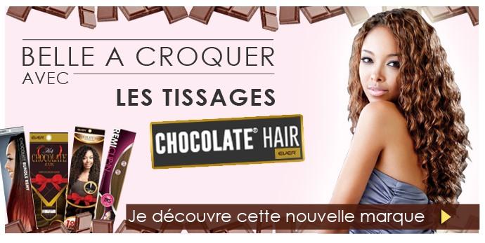 Nouvelle marque de tissages ChocolateHair