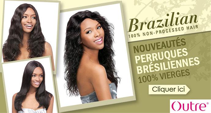 Nouvelles perruques Bresiliennes Outre