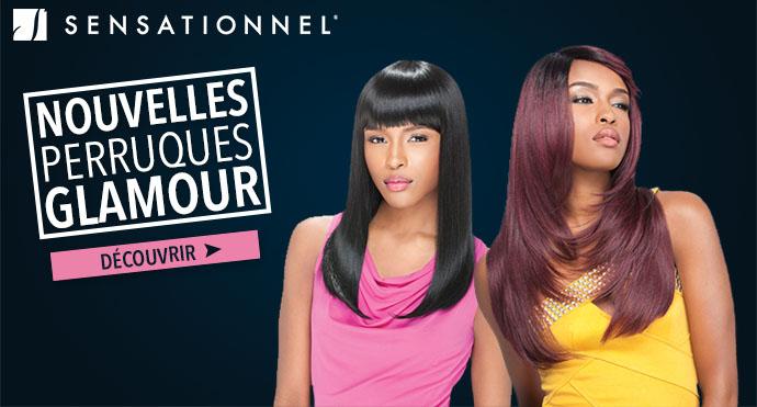 Nouvelles perruques glamour SENSATIONNEL