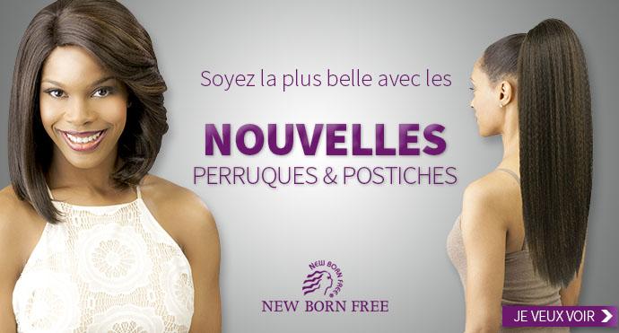 Nouveaux postiches et perruques NEW BORN FREE