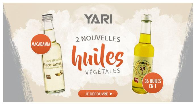 Nouvelles huiles végétables YARI