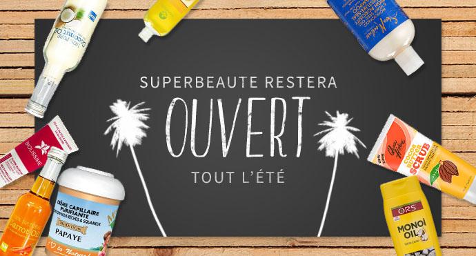 SUPERBEAUTE.fr est à votre service même pendant les congés !