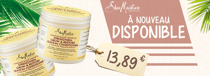 Conditionneur SHEA MOISTURE de nouveau disponible !