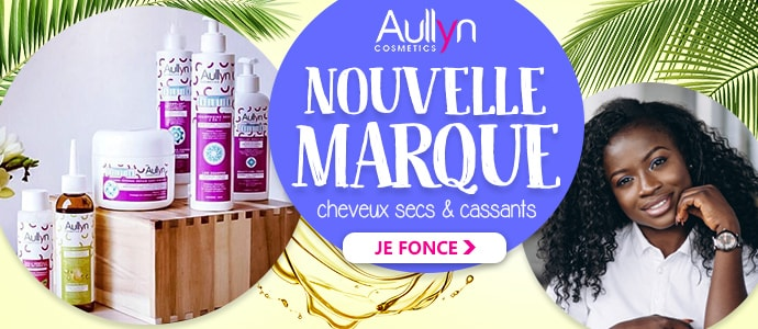 Nouvelle marque AULLYN COSMETICS >>>