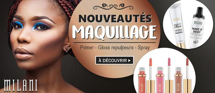 Nouveautés Maquillage MILANI Mars 2019 >>