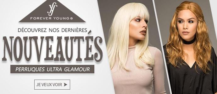 Nouvelles coiffures FOREVER YOUNG fin Août 2019, cliquez ici >>