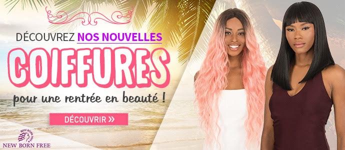 Nouvelles coiffures NEW BORN FREE Sept 2019 >>>