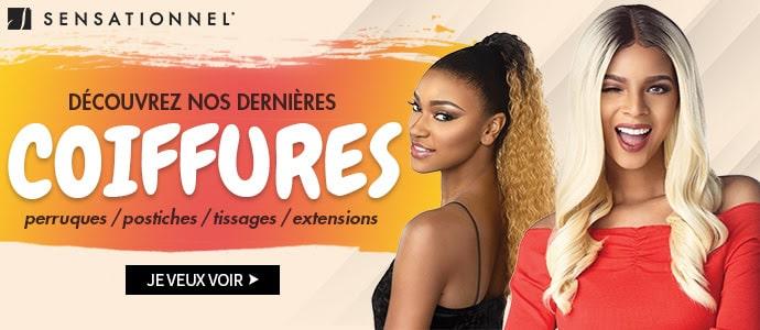 Nouvelles coiffures SENSATIONNEL mi Juillet 2019
