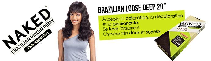 BRAZILIAN LOOSE DEEP NAKED