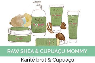 Découvrez la gamme Raw Shea & Cupuaçu Mommy