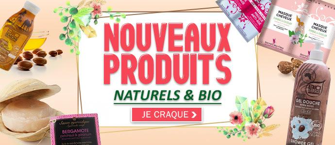 Nouveautés BIO et Naturels , cliquez ICI >>>