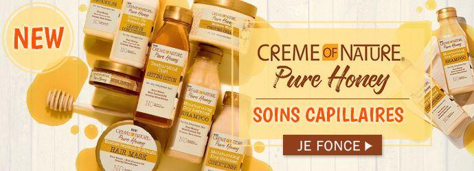 Nouvelle gamme PURE HONEY de la marque Creme of Nature, cliquez ICI >>>>