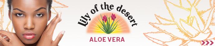 Cliquez ici pour découvrir la marque LILY OF THE DESERT à l'ALOE VERA