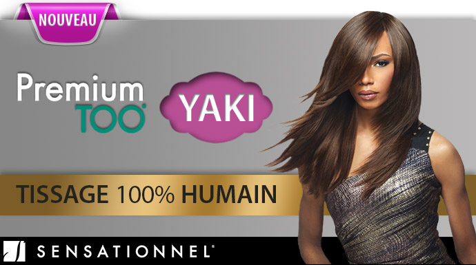 SENSATIONNEL YAKI PREMIUM TOO