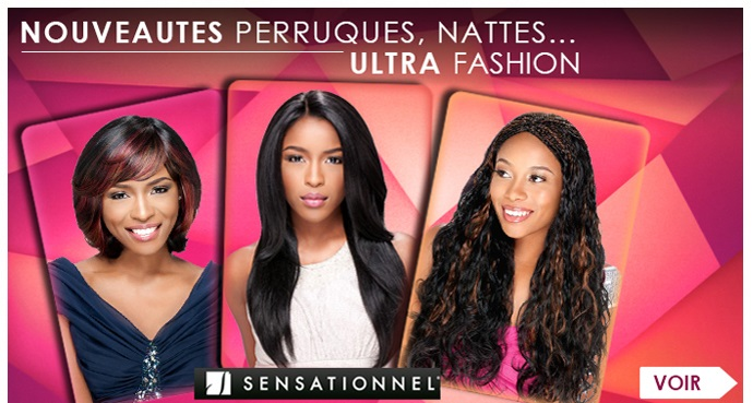 Nouveautes ultra fashion Sensationnel