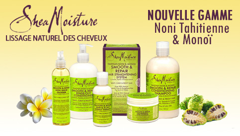 Nouvelle gamme Nono et Monoi de Shea Moisture