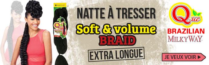 Natte Soft et Volume Braid de Milkyway