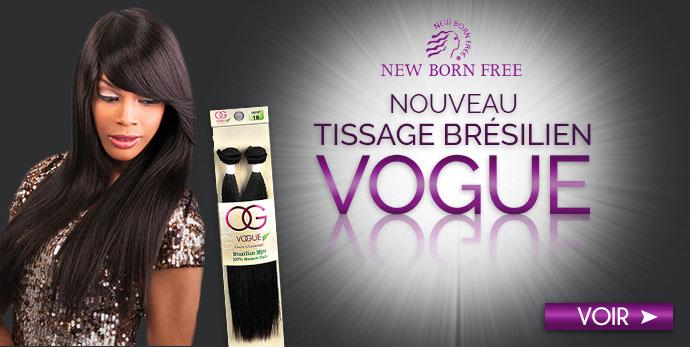 Nouveau tissage Bresilien New Born Free