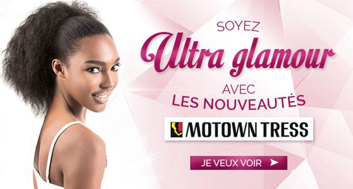 Nouveautes MOTOWN TRESS