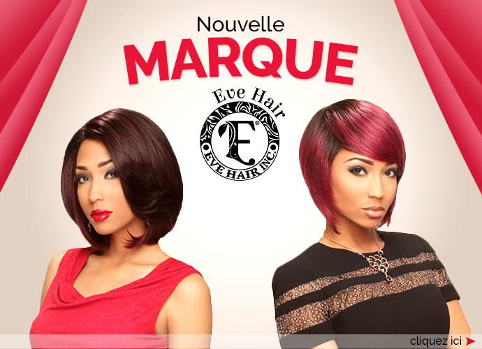 Nouvelle marque EVE HAIR
