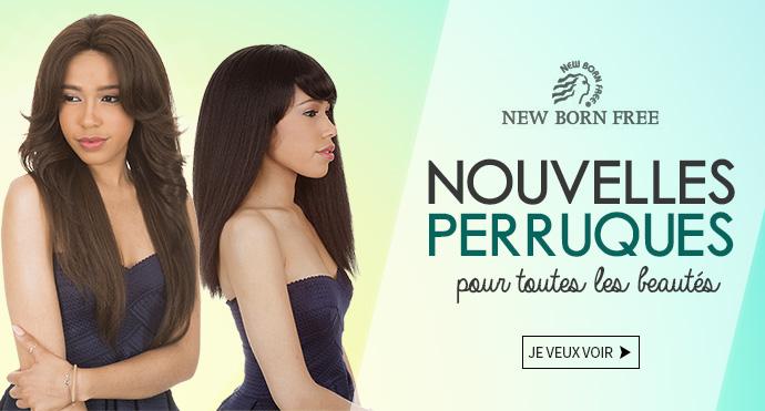 Nouvelles perruques NEW BORN FREE