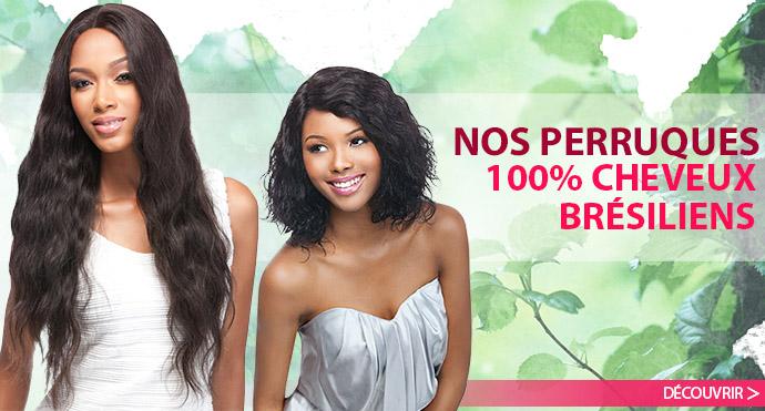 Nos perruques brésiliennes